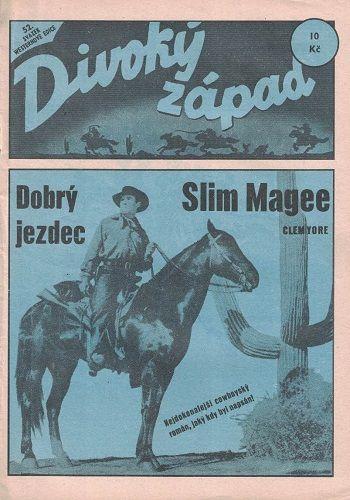 Divoký západ 52 - Dobrý jezdec -Slim Magge