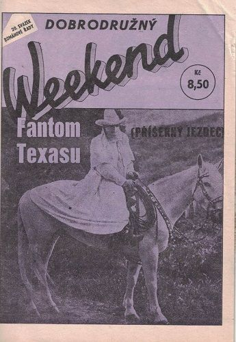 Dobrodružný Weekend 20 - Fantom Texasu - B. Lee
