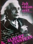Jak vidím svět - Albert Einstein