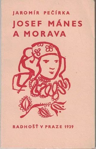 Josef Mánes a Morava - J. Pečírka