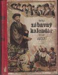 Velký zábavný kalendář 1933 - I. a II.