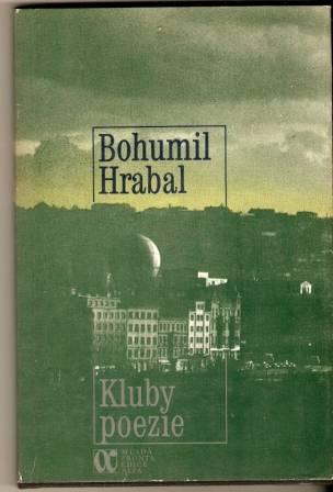 Kluby poezie - B. Hrabal