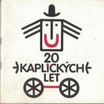20 kaplických let - Kaplice