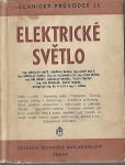 Elektrotechnika VI - Elektrické světlo - kol. autorů