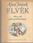 F. L. Věk 1 až 5 - Alois Jirásek, il. A. Kašpar