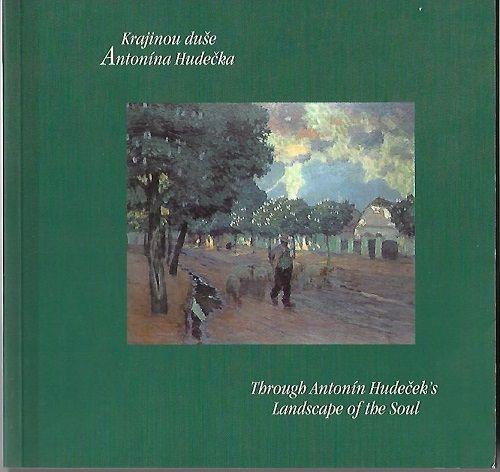 Krajinou duše - Antonín Hudeček (katalog 2003