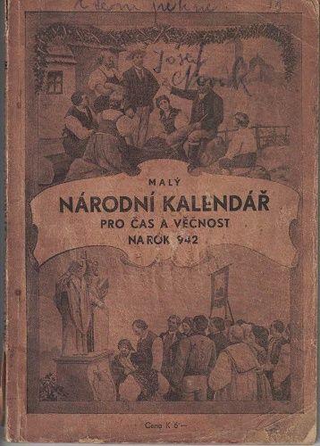 Malý národní kalendář pro čas a věčnost na rok 1942