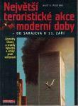 Největší teroristické akce moderní doby - A. Poledne