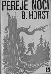 Peřeje noci - B. Horst