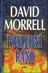 Poslední ráno - David Morrell