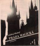 Praha magická - A. Šťastný