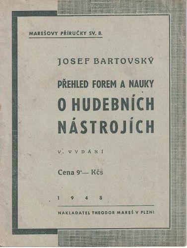 Přehled forem a nauky o hudebních nástrojích - J. Bartovský