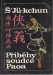 Příběhy soudce Paoa - Š'Jü-kchun