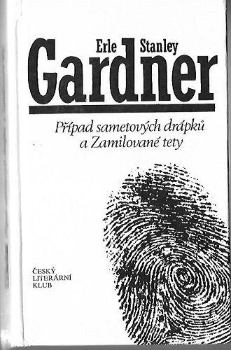 Případ sametových drápků a Zamilované tety - E. S. Gardner