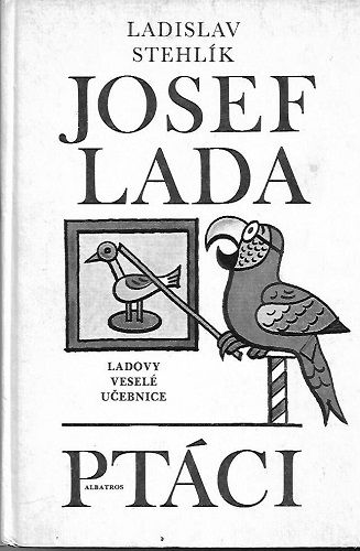 Ptáci - L. Stehlík, il. J. Lada