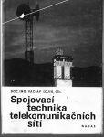 Spojovací technika telekomunikačních sítí - V. Lojík