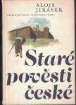 Staré pověsti české - A. Jirásek, il. V. Černý
