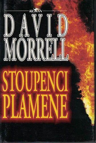 Stoupenci plamene - David Morrell