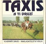 Taxis a ti druzí - V. David
