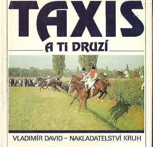 Taxis a ti druzí - V. David