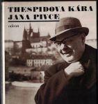 Thespidová kára Jana Pivce - Bezouška, Pivcová