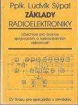 Základy radioelektroniky - pplk. L. Sýpal