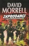 Zaprodanci - David Morrell