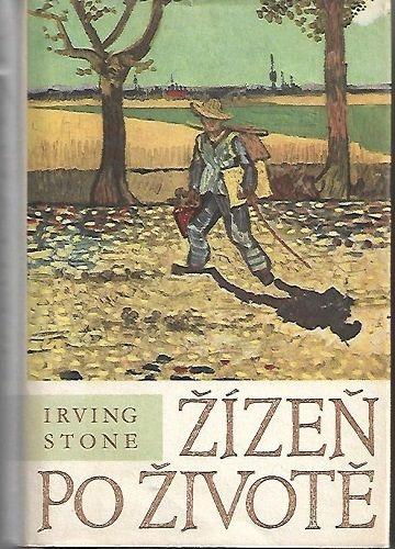 Žízeň po životě - I. Stone (van Gogh)