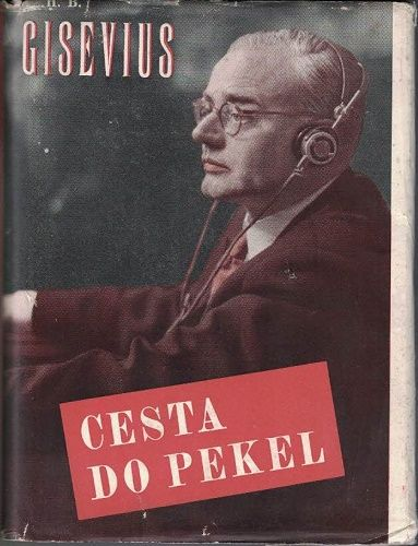 Cesta do pekel - H. B. Gisevius