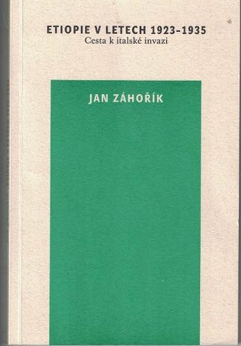 Etiopie 1923 - 1935 - Jan Záhořík