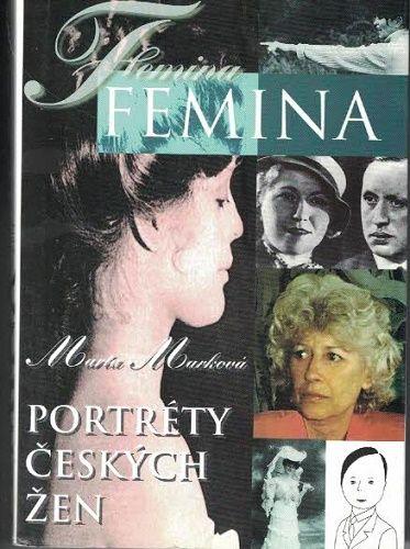 Femina - portréty českých žen - M. Marková