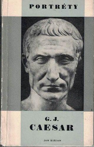 Gaius Julius Caesar - J. Burian