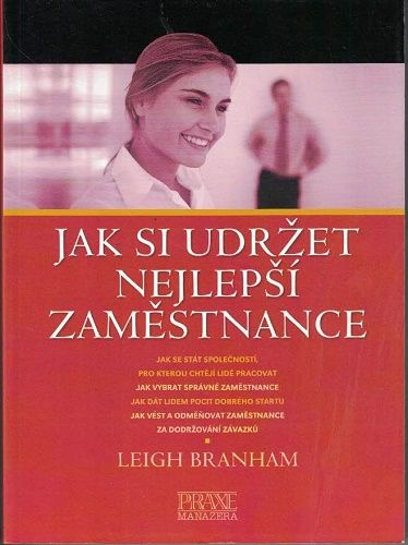 Jak si udržet nejlepší zaměstnance - L. Branham