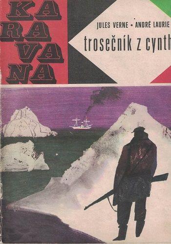 Karavana č. 1 - Trosečník z Cynthie - J. Verne, A. Laurie