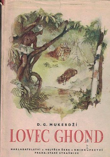Lovec Ghond - D. Mukerdží