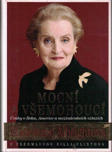 Mocní a všemohoucí - Madeleine Albrightová