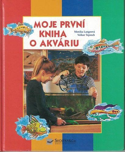 Moje první knížka o akváriu - Langeová