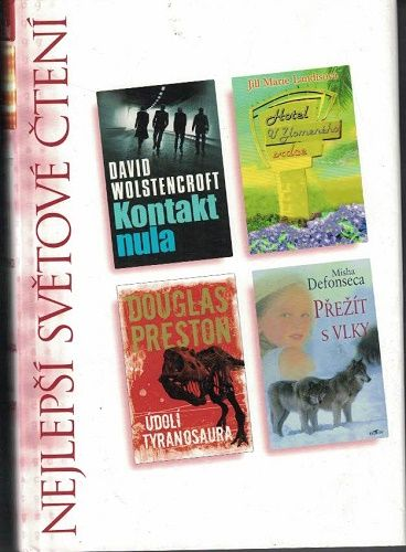 Nejlepší světové čtení - Přežít s vlky, Hotel U Zlomeného srdce atd.