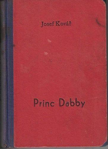 Princ Dabby - Josef Kovář
