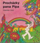 Procházky pana Pipa - S. Holý