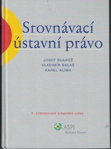 Srovnávací ústavní právo - Blahož, Balaš, Klíma