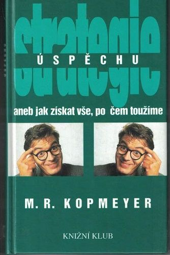 Strategie úspěchu - M. Kopmeyer