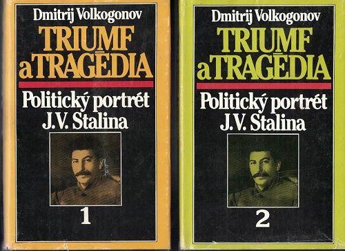 Triumf a tragédia 1 a 2 - D. Volkogonov