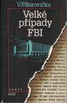 Velké případy FBI - V. P. Borovička