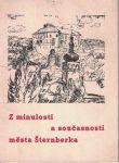Z minulosti a současnosti města Šternberka - J. Valíček