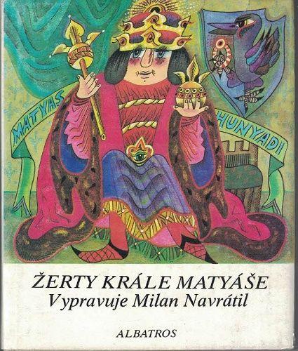 Žerty krále Matyáše - M. Navrátil