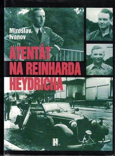 Atentát na Reinharda Heydricha - M. Ivanov
