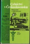 Celnictví v Československu - kol.autorů