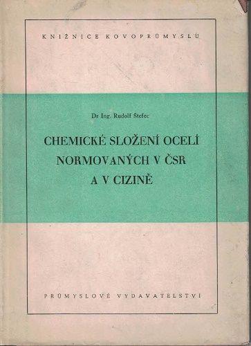Chemické složení oceli normovaných v ČSR a v cizině - R. Štefec