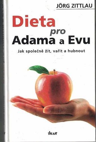 Dieta pro Adama a Evu - J. Zittlau